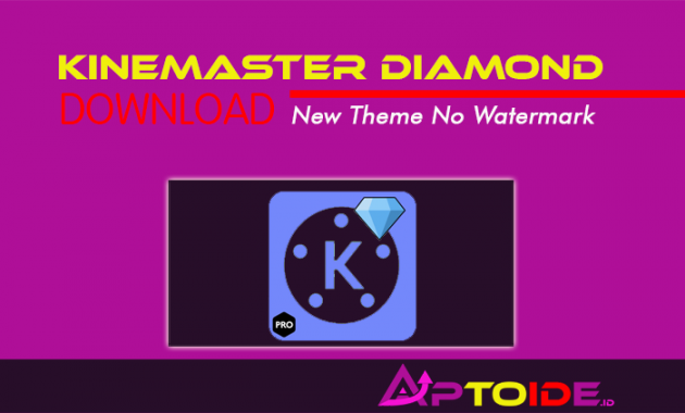 kinemaster diamond apk