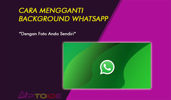 cara mengganti background whatsapp