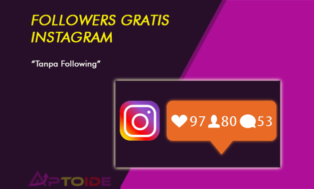 followers gratis instagram tanpa following
